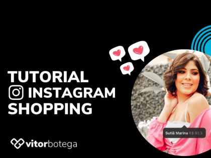 Tutorial Como Usar Instagram Shopping