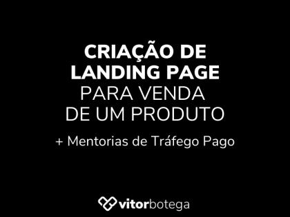 Criação de Landing Page + Tráfego Pago
