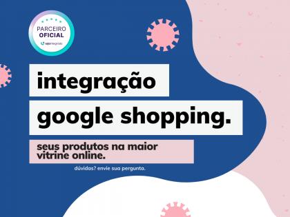 Integração Google Shopping